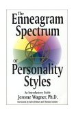Enneagram Spectrum of Personality Styles An Introductory Guide 1st 1996 9781555520700 Front Cover