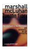 Medium Is the Massage An Inventory of Effects 3rd 2001 Reprint 9781584230700 Front Cover