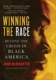 Winning the Race Beyond the Crisis in Black America 2006 9781592402700 Front Cover