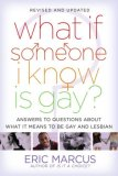 What If Someone I Know Is Gay? Answers to Questions about What It Means to Be Gay and Lesbian 2007 9781416949701 Front Cover