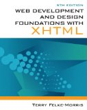 Web Development and Design Foundations with XHTML 5th 2010 9780132122702 Front Cover