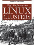 High Performance Linux Clusters with OSCAR, Rocks, OpenMosix, and MPI A Comprehensive Getting-Started Guide 1st 2004 9780596005702 Front Cover