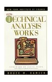 How Technical Analysis Works 2002 9780735202702 Front Cover