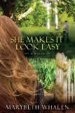 She Makes It Look Easy A Novel 2011 9780781403702 Front Cover