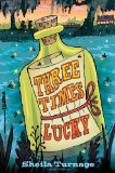 Three Times Lucky 2012 9780803736702 Front Cover
