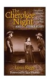 Cherokee Night and Other Plays 2003 9780806134703 Front Cover