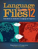 Language Files - Materials for an Introduction to Language and Linguistics