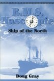 R. M. S. Nascopie Ship of the North 2000 9780919614703 Front Cover