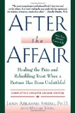 After the Affair Healing the Pain and Rebuilding Trust When a Partner Has Been Unfaithful cover art