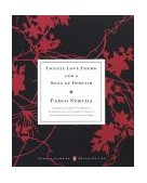 Twenty Love Poems and a Song of Despair 2003 9780142437704 Front Cover