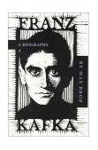 Franz Kafka A Biography 2nd 1995 Reprint 9780306806704 Front Cover