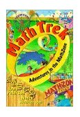 Math Trek Adventures in the Math Zone 1999 9780471315704 Front Cover