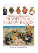Making and Dressing Traditional Teddy Bears 2000 9780715309704 Front Cover
