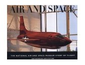 Air and Space The National Air and Space Museum Story of Flight 2000 9780821226704 Front Cover
