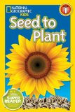 National Geographic Readers: Seed to Plant 2014 9781426314704 Front Cover