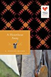 Heartbeat Away Quilts of Love Series 2013 9781426752704 Front Cover