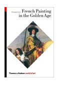 French Painting in the Golden Age 1st 2003 9780500203705 Front Cover