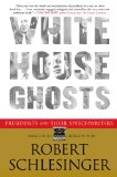 White House Ghosts Presidents and Their Speechwriters 2008 9780743291705 Front Cover