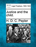 Justice and the Child 2010 9781240113705 Front Cover