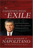 Constitution in Exile How the Federal Government Has Seized Power by Rewriting the Supreme Law of the Land 2007 9781595550705 Front Cover