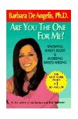 Are You the One for Me? Knowing Who's Right and Avoiding Who's Wrong 1st 1994 9780440506706 Front Cover
