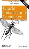 Oracle Initialization Parameters Pocket Reference 2004 9780596007706 Front Cover