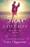 5 Love Languages The Secret to Love That Lasts 2015 9780802412706 Front Cover