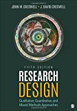 Research Design Qualitative, Quantitative, and Mixed Methods Approaches 5th 2018 9781506386706 Front Cover