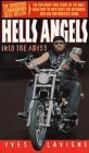 Hells Angels Into the Abyss 1998 9780006385707 Front Cover