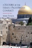 History of the Israeli-Palestinian Conflict, Second Edition 2nd 2009 Revised 9780253220707 Front Cover