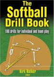 Softball Drill Book 1st 2007 9780736060707 Front Cover