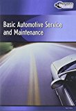 Basic Automotive Service and Maintenance 2007 9781435418707 Front Cover