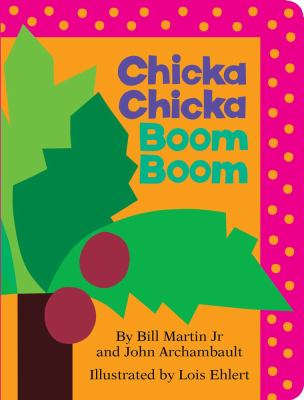 Chicka Chicka Boom Boom 2012 9781442450707 Front Cover