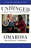 Unhinged An Insider's Account of the Trump White House 2018 9781982109707 Front Cover