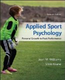 Applied Sport Psychology: Personal Growth to Peak Performance  9780078022708 Front Cover