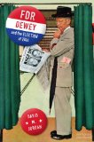 FDR, Dewey, and the Election Of 1944 2012 9780253009708 Front Cover