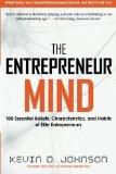 Entrepreneur Mind 100 Essential Beliefs, Characteristics, and Habits of Elite Entrepreneurs 2013 9780988479708 Front Cover