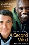 Second Wind The True Story That Inspired the Motion Picture the Intouchables 2012 9781451689709 Front Cover