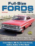 Full Size Fords 1955-1970 2010 9781613250709 Front Cover