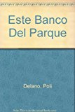 Este Banco Del Parque 2002 9789681105709 Front Cover