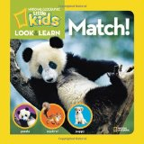 National Geographic Kids Look and Learn: Match! 2011 9781426308710 Front Cover