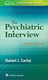Psychiatric Interview 4th 2016 Revised 9781496327710 Front Cover