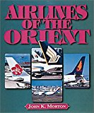 Airlines of the Orient 2001 9781840371710 Front Cover