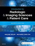 Introduction to Radiologic and Imaging Sciences and Patient Care: