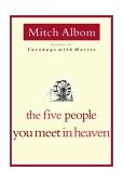 Five People You Meet in Heaven 2003 9780786868711 Front Cover