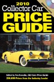2010 Collector Car Price Guide 4th 2009 9780896899711 Front Cover