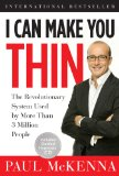 I Can Make You Thin The Revolutionary System Used by More Than 3 Million People 2008 9781402765711 Front Cover