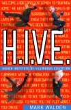 H. I. V. E. Higher Institute of Villainous Education 2007 9781416935711 Front Cover