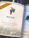 Wine The 8,000-Year-Old Story of the Wine Trade 2006 9781560258711 Front Cover