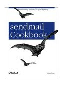 Sendmail Cookbook 2003 9780596004712 Front Cover